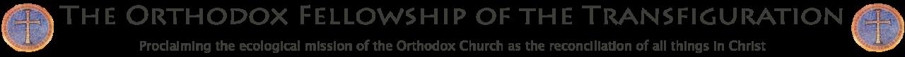 Orthodox Fellowship of the Transfiguration